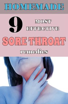 9 most effective sore throat remedies - TheBeautyMania.net