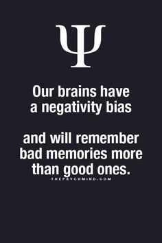 This used to be the case with my brain I was always getting negative reminders. But I have worked hard to improve my positive bias. And it is hard work which I must carry on. Because that negative stuff in my head gets so many reminders in everyday life. It is a life time job building your positive bias. But it's a job I love doing, I am definitely bias toward positive people, it must be working. cheers Paul Ianni…