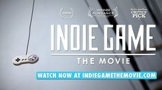 DROPS #29 – Trailer Indie Game: The Movie | Marcozero #game #indie