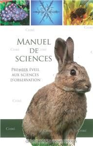 Manuel de Science - Premier éveil aux sciences d'observation - Cours élémentaire 1ère et 2ème années