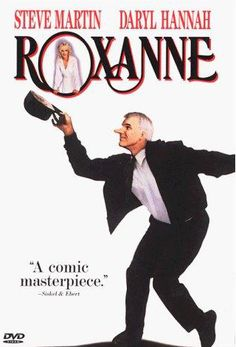 Teach with Movies: Roxanne - Drama; ELA: irony; characterization.