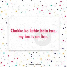 Need Compliments For Your Yaar? Here Are 24 Desi Poems For Your Undying Pyaar Funny Teenager Quotes, Funny Quotes In Hindi, Dope Quotes, Cute Funny Quotes, Swag Quotes, Qoutes, Fun Quotes, Short Quotes, One Word Caption