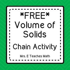 "In this activity, students will find the volume of prisms and pyramids.  This chain activity is a great alternative to a worksheet.  Students will cut the problems apart along the lines and work the card labeled ""Start"" and find their answer on the top of another card."