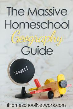 The Massive Homeschool Geography Guide   the Bloggers of @iHomeschoolNet #ihsnet