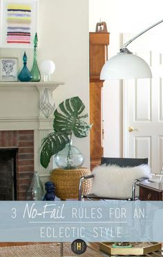 Three No-Fail Rules For an Eclectic Style - Homeology Modern Vintage