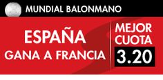sportium super cuota españa gana francia semifinales mundial balonmano qatar 2015 30 enero
