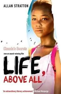 Life, Above All(Original title was Le Secret de Canada) is an award winning film based on the book Canada's Secrets written by Allan Stratton. Michael Morpurgo, Film Life, The Book, The Secret, The Originals, People, 36, Canada, Content