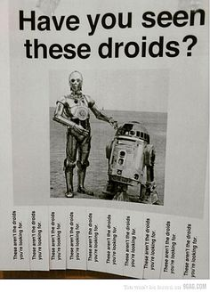 have you seen these droids?