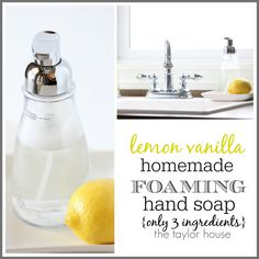 Homemade Foaming Hand Soap: Vanilla Lemon - The Taylor House