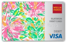 i want to switch my banking to wells fargo now just because of this lilly pulitzer visa