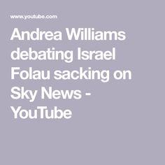 Andrea Williams debating Israel Folau sacking on Sky News Israel Folau, Sky News, You Youtube, Politics