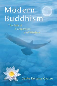 Modern Buddhism, by Geshe Kelsang Gyatso.  Modern Buddhism reveals how all aspects of Buddhism – from the most basic to the most profound – can be applied practically to solve our daily problems and experience deeper inner peace and happiness....I NEED TO READ THIS