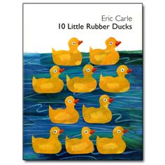 10 Little Rubber Ducks Book A Day Almanac Rubber Duck Eric Carle Ordinal Numbers