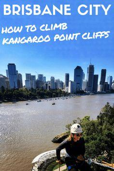 How to Climb Kangaroo Point Cliffs in Brisbane City