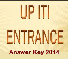 UP ITI Results 2014. UP ITI Answer Key 2014 will be soon hitting the official page vppup.in
