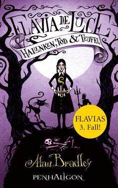 Mein Bücherregal und ich: [Rezension] Alan Bradley - Flavia de Luce: Halunke...