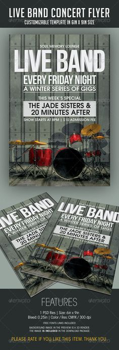 Live Band Gigs Flyer by soulmemoria LIVE BAND GIGS FLYER FEATURES1 PSD file  �20PSD Layers are well organized, grouped, and appropriately namedSize: 6in x 9in (Portrai