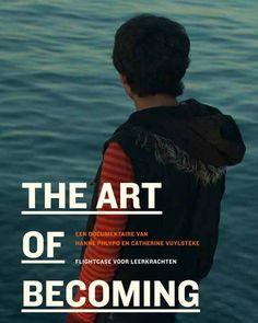 The Art of Becoming: Lessenpakket | Een poëtische documentaire over drie jongeren die hopen op een stabiele toekomst in Europa. Dit verhaal over drie minderjarige vluchtelingen uit Afghanistan, Syrië en Guinee is de ideale opstap om het met je klas over migratie en asielbeleid te hebben. Voor de 2e en 3e graad van het secundair onderwijs.