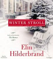 Winter stroll / Elin Hilderbrand. Audiobook