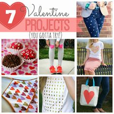 7 Projects for Valentine's Day!