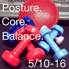 Posture. Core. Balance. 5/10-5/16. Only at Poise Fitness.
