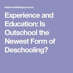 experience and education Experience and education is a short book written in 1938 by john dewey, a pre-eminent educational theorist of the 20th century it provides a concise and powerful.