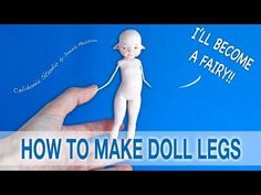 How to make Fairy Doll Legs from Polymer Clay - YouTube