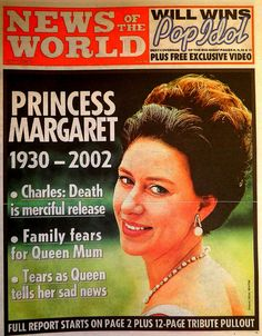 February 2002 Death of Princess Margaret. Margaret Rose, Princess Margaret, Princess Anne, Newspaper Headlines, Old Newspaper, Lady Sarah Chatto, Historia Universal, Queen Mother, English Royalty