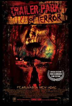 Trailer Park of Terror 2008 - how have I gone 5 years without knowing this exsisted? Looks horrible and amazing. Horror Movie Posters, Horror Movies, Horror Film, Internet Movies, Movies Online, Galaxy Movie, Watch Trailer, London Films, Zombie Movies