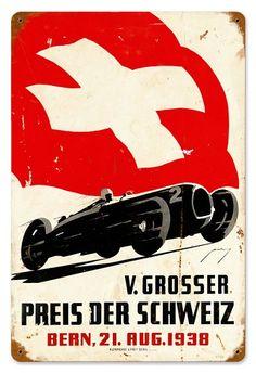 Vintage-Retro Swiss Car Race Metal-Tin Sign 16 x 24 Inches Psychobilly, Grand Prix, Swiss Cars, Vintage Metal Signs, Car Posters, Vintage Race Car, Automotive Art, Porsche, Custom Cars