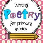 Poetry writing unit for the primary grades! Both free verse and form poetry are included. Great for national poetry month coming up!