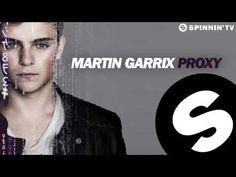 Martin Garrix - Proxy (Original Mix) [Free Download] - YouTube