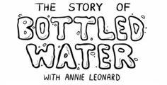 The Story of Bottled Water (Portugues).  A história de uma grande mentira que nos obriga a gastar milhões em um recurso que podemos ter de forma muito mais acessível.