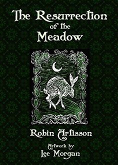 162 best books on my shelves images on pinterest witchcraft books the resurrection of the meadow by robin artisson httpamazon fandeluxe Choice Image