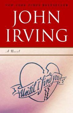 Until I Find You, by John Irving