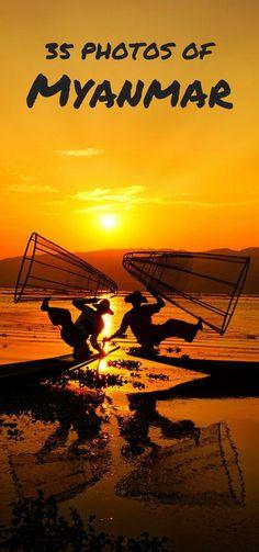 35 Incredible Photos of Myanmar (Burma): Stunning pictures from incredible Bagan, Inle Lake, Yangon, and Mandalay