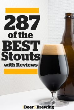 Top 287 of the Best Stouts, Blind-Tasted and Ranked!