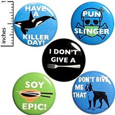 Pun Buttons 5 Pack Have a Killer Day Soy Epic Pun Slinger Profanity Jokes Backpack Pins 1 Inch Outerspacebacon Funny Buttons, Cool Buttons, Pun Gifts, Sarcasm Humor, Funny Puns, Sarcastic Quotes, Small Gifts, Badge, Nerdy