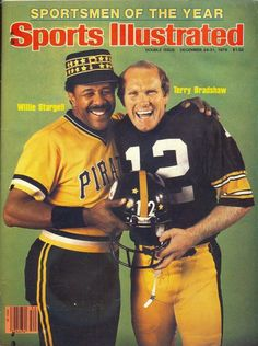 """Willie Stargell of the Pittsburgh Pirates & Terry Bradshaw of the Pittsburgh Steelers - 1979 """"Sports Illustrated"""" Sportsmen of the Year Pittsburgh Pirates Baseball, Pittsburgh Steelers Football, Pittsburgh Sports, Pittsburgh City, Dallas Cowboys, Kansas City, But Football, Football Jokes, Football Design"""