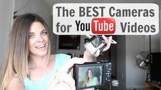 Best Camera for YouTube for Beginners // Whether you're looking for the best…