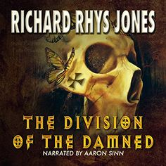 Amazon.com: The Division of the Damned (Audible Audio Edition): Richard Rhys Jones, Aaron Sinn, Thorstruck Press: Books