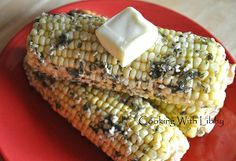 Slow Cooker Garlic and Herb Corn: From Cooking With Libby