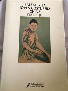 Balzac y la joven costurera china - Dai Sijie