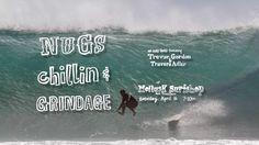NUGS, CHILLIN' AND GRINDAGE on Vimeo