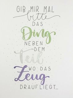 Poster / picture / hand lettering in North Rhine-Westphalia - Balve Brush Lettering, Hand Lettering, Lettering Ideas, Happy Paintings, Some Words, Quotations, Verses, Funny Quotes, About Me Blog
