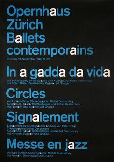 Josef Müller Brockmann, 1970's  Design a Better Tomorrow. http://www.nevernorth.com #webdesign, #freelance, #graphic design