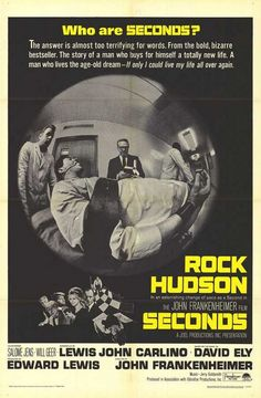 Seconds.  1966.  Rock Hudson.  John Frankenheimer.  Awesome, creepy film.  Well worth watching, even with the weird hippy interlude in the middle.  Check it out.