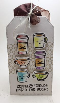 http://homemadecardsbyerin.blogspot.com/2015/03/coffee-friends-tag-thanks.html