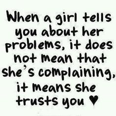 Stupid girl. and in most cases wants you