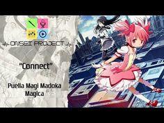 [Puella Magi Madoka Magica - Abertura] - Connect - Onsei Project (Feat. ...